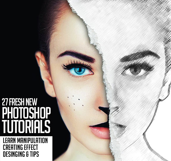 27 highly appreciated new photoshop tutorials.