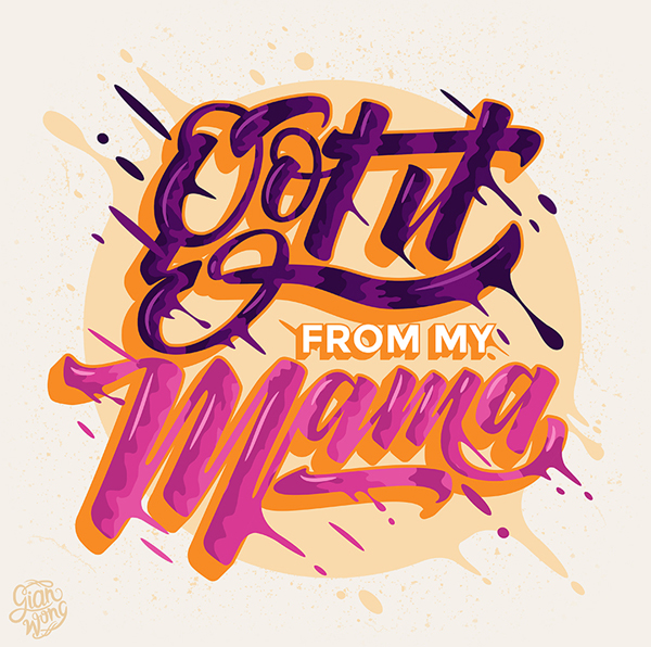Got It From My Mama by Gian Wong