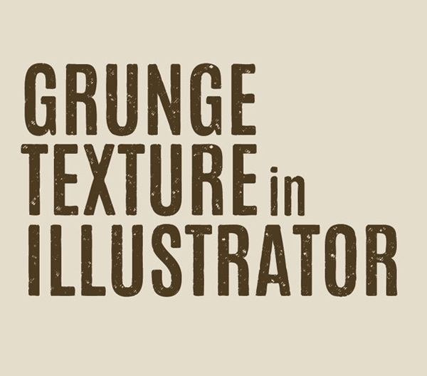 How to Add Texture to Type in Illustrator