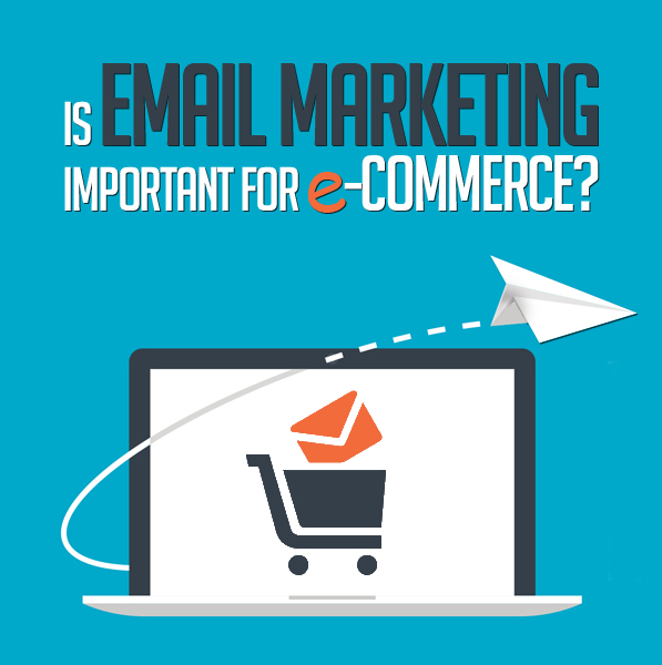 Is Email Marketing Important For e-Commerce?