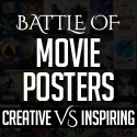 Post Thumbnail of The Battle of the Movie Posters : Creative vs Inspiring