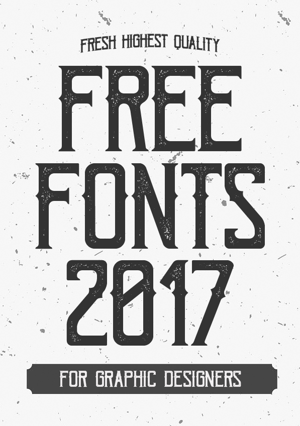 Fresh Free Fonts 2017 For Graphic Designers