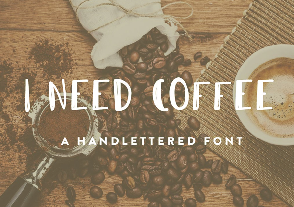 I Need Coffee Free Font