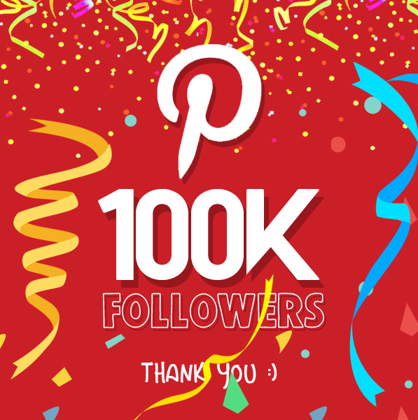 Celebrating 100,000 Pinterest followers
