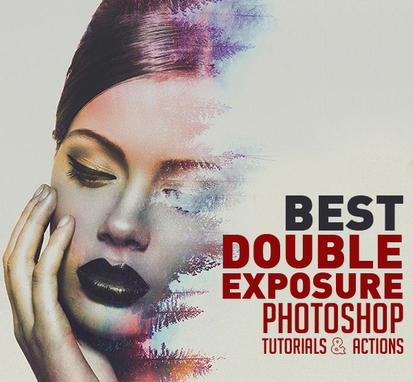 27 best double exposure photoshop tutorials and free ps