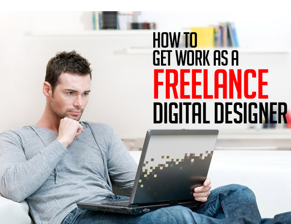 How to get work as a freelance digital designer