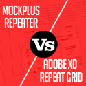 Mockplus Repeater vs. Adobe XD Repeat Grid, which one do you like better?