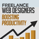 Freelance Web Designers: Giving Your Productivity a Meaningful Boost is Easier than You Think