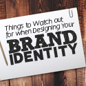 Post thumbnail of 7 Things to Watch out for when Designing Your Brand Identity