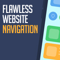 Post Thumbnail of Flawless Website Navigation? Easier to Accomplish Than You Might Think