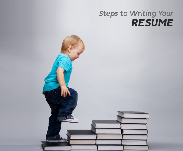 Steps to Writing Your Resume