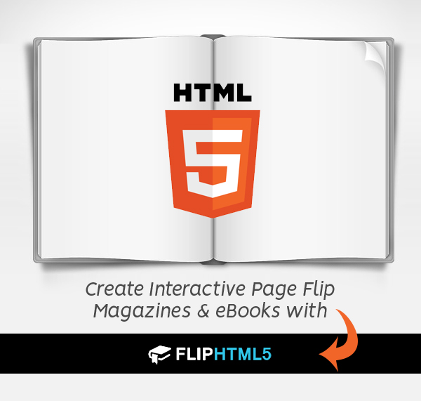 Create Interactive Page Flip Magazines & eBooks with FlipHTML5