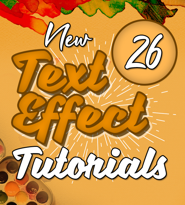 New Text Effect Photoshop and Illustrator Tutorials (26 Tuts