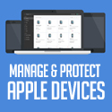 Manage and protect your Apple devices in minutes!