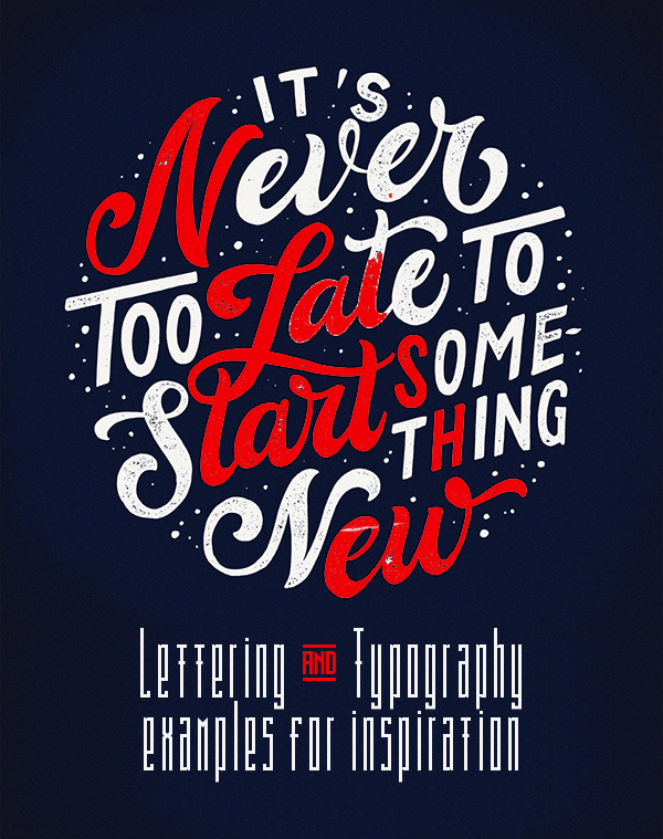 35 Remarkable Lettering and Typography Designs for Inspiration