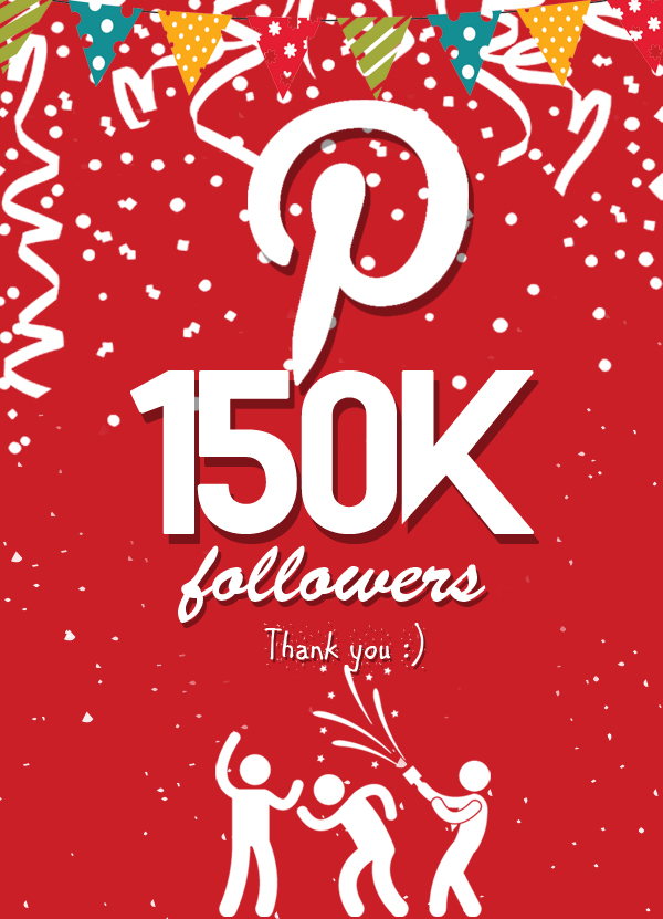 Celebrating 150,000 Pinterest followers