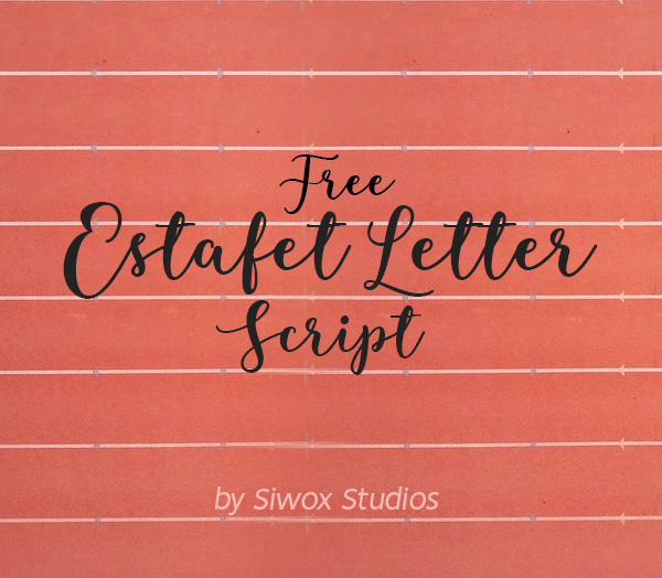 Freebies for 2019: Free Estafet Letter Script Font