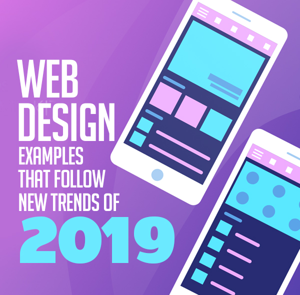 Web Design Trends 2019 31 New Website Examples Web Design Graphic Design Junction