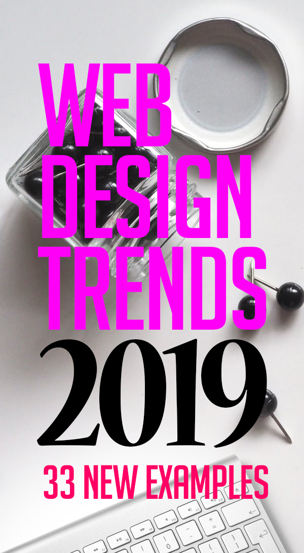 Web Design Trends 2019 – 33 New Website Examples