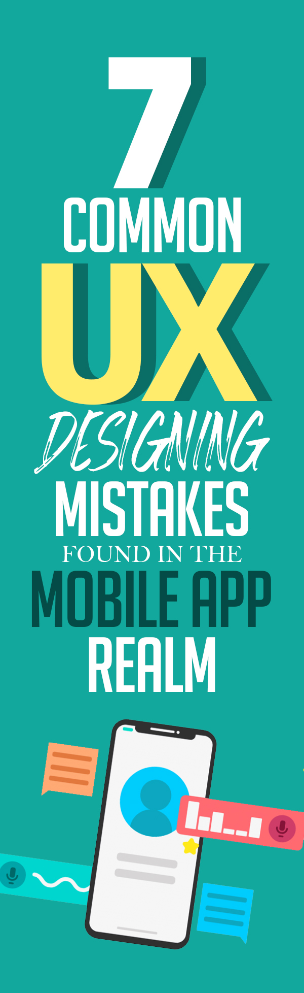 7 Common UX Designing Mistakes Found in the Mobile App Realm
