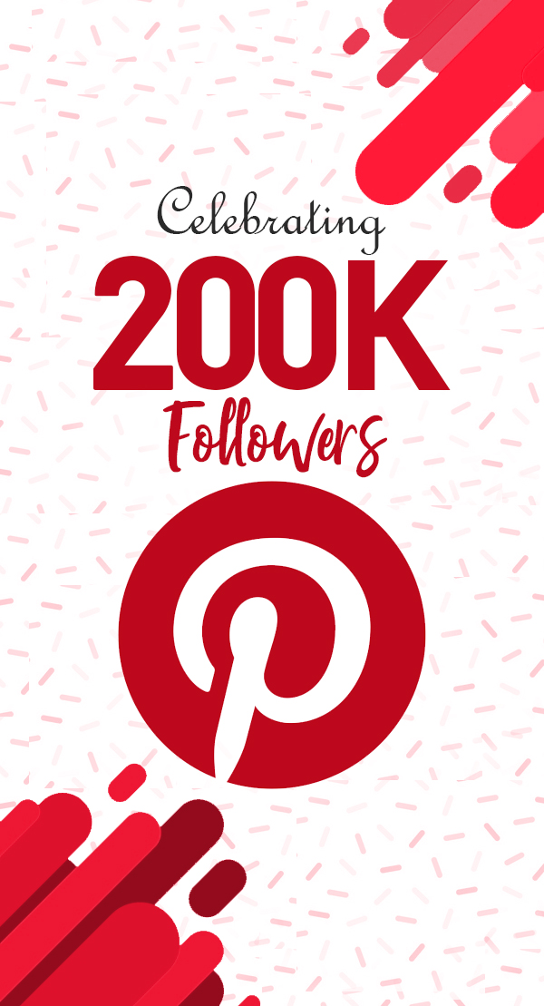 Celebrating 200,000 Pinterest followers