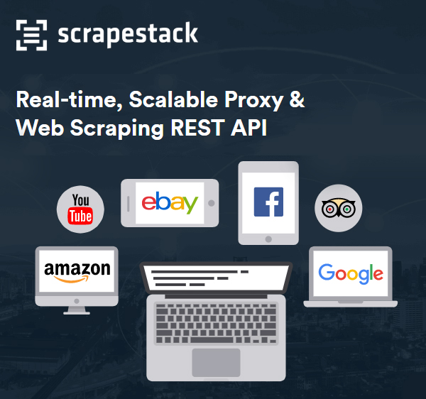 Easiest Solution to Scrape Web: Scrapestack