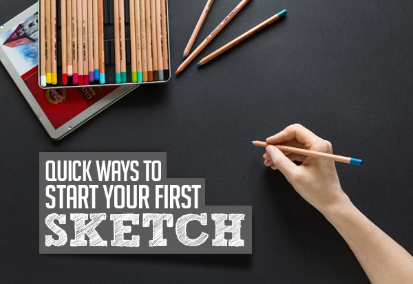 5 Quick Ways to Start Your First Sketch