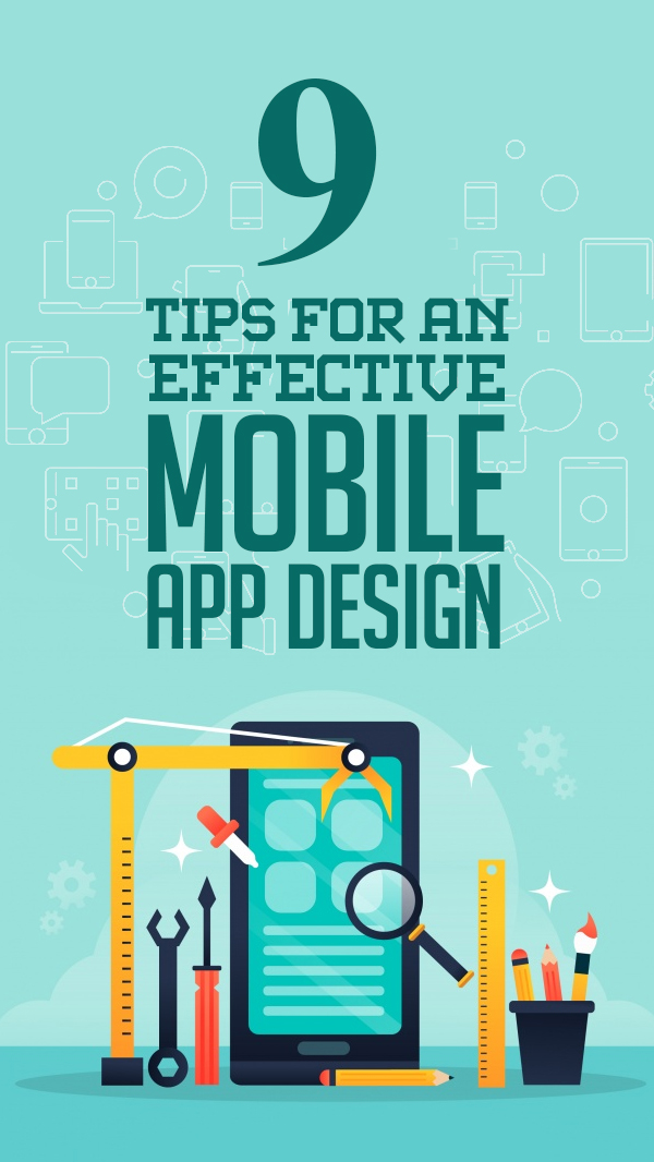 9 Tips For An Effective Mobile App Design