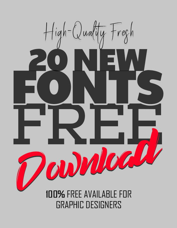 20 New Fonts Free for Graphic Designers
