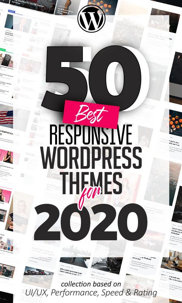 50 Best Responsive Multi-Purpose WordPress Themes For 2020