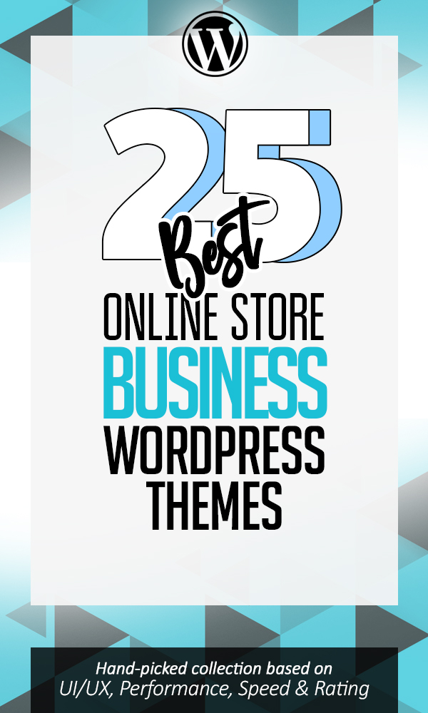 25 Best WordPress Themes For Online Shopping Store / Mart