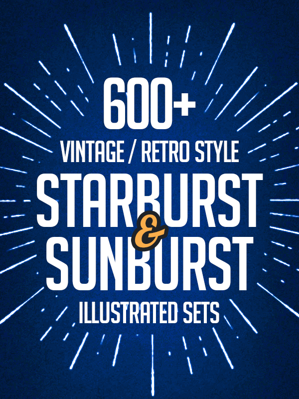 600+ Vintage / Retro Starburst and Sunburst Illustrated Sets