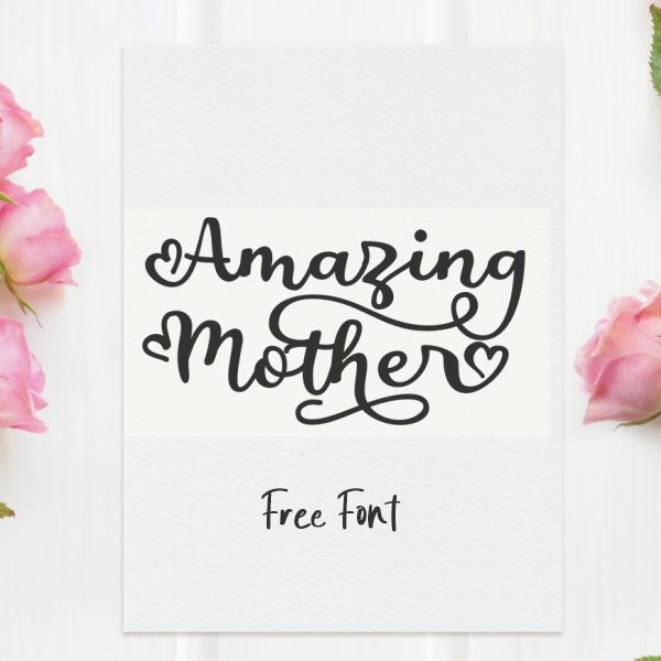 Amazing Mother Script Free Font Free Font
