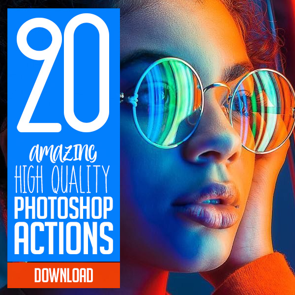 20 Amazing Photoshop Actions for Designers & Photographers
