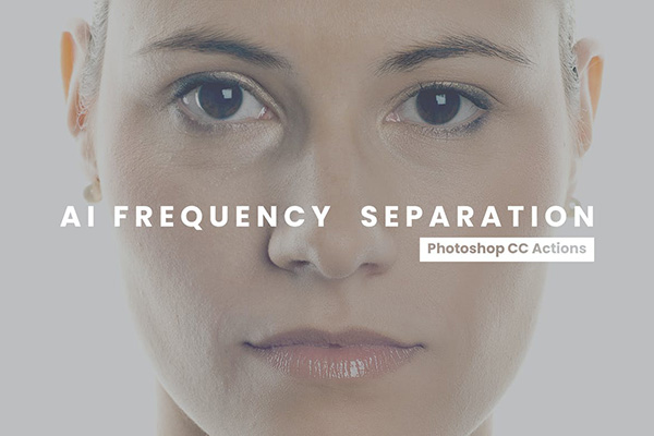Frequency Separation Photoshop Actions