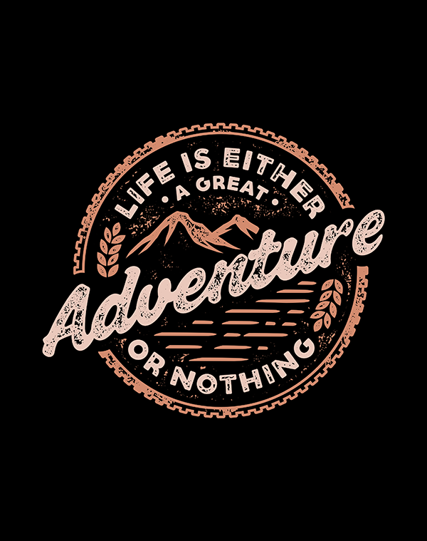 Life is Either A Great Adventure - Hand Lettering Quote