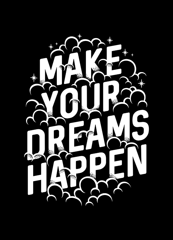 Make Your Dreams Happen - Hand Lettering Quote