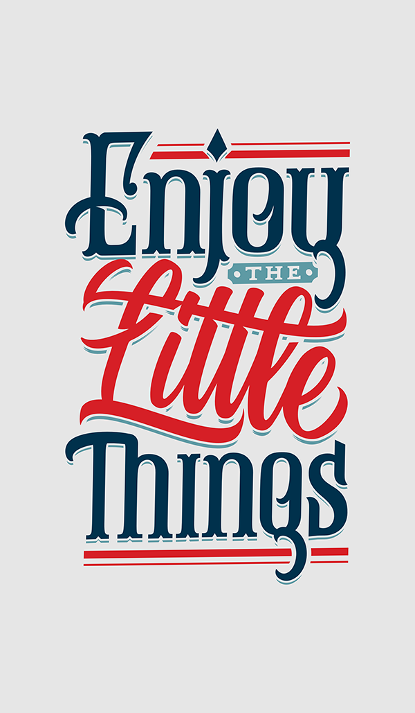 Enjoy the Little Things - Hand Lettering Quote