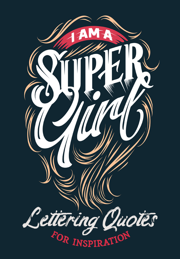 26 Best Hand Lettering Quotes For Inspiration 2