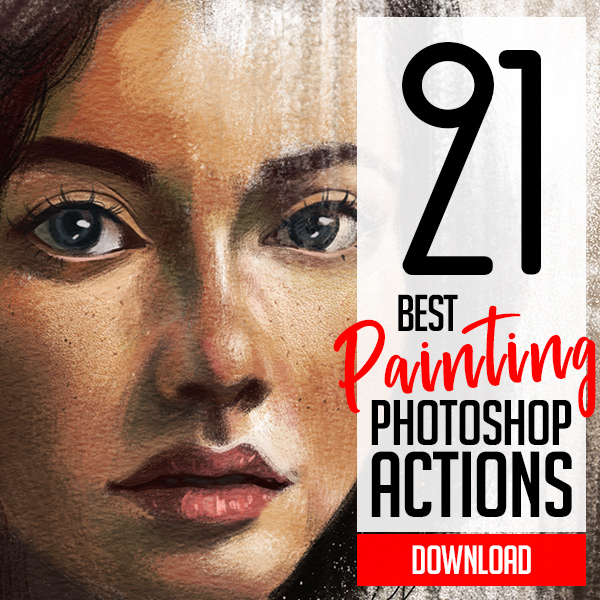 21 Best Photoshop Actions for Painting Art