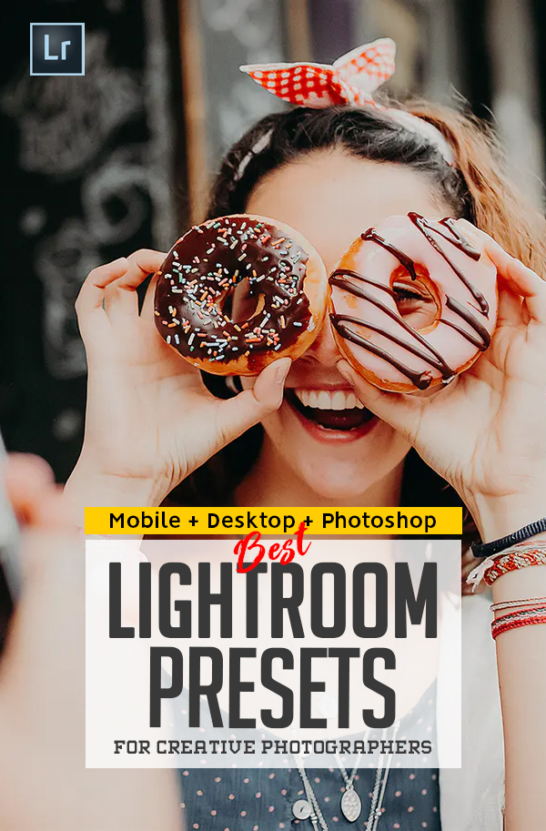 Best Lightroom Presets Of 2020