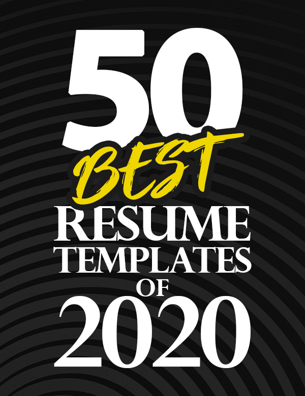 50 Resume Templates – Best Of 2020