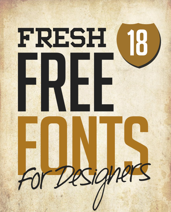 18 Fresh Free Fonts For Graphic Designers 2