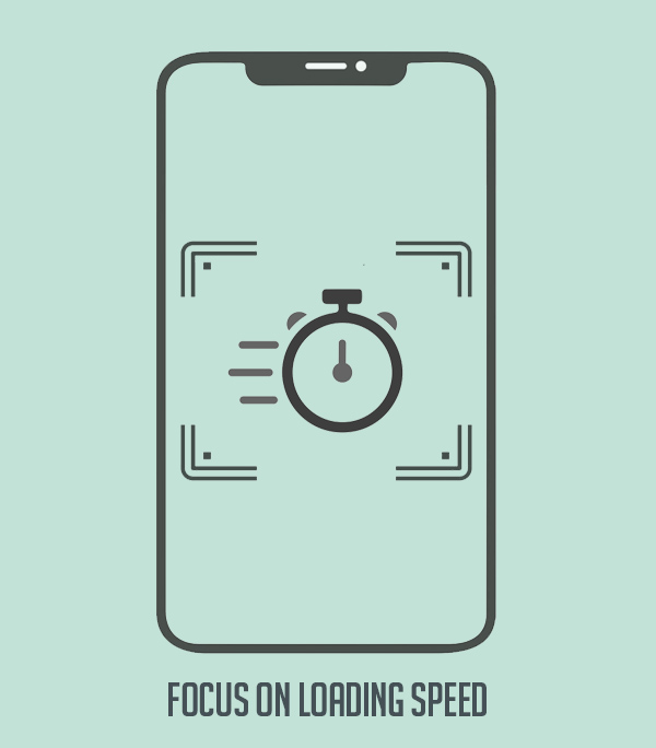 Focus on Loading Speed