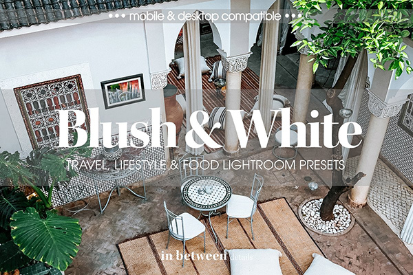 Blush & White Lightroom Presets