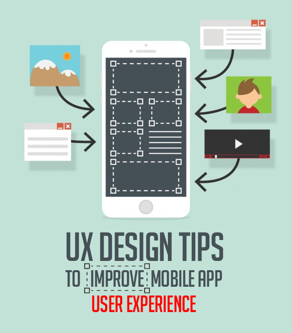 UX Design Tips To Improve Mobile App User Experience