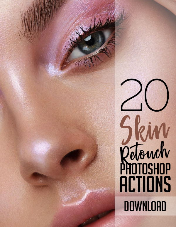 20 Professional Retouching Photoshop Actions for Photographers